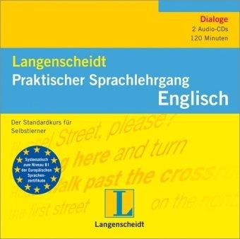 Langenscheidt Praktischer Sprachlehrgang Englisch - 4 Audio-CDs: Der Standardkurs für Selbstlerner