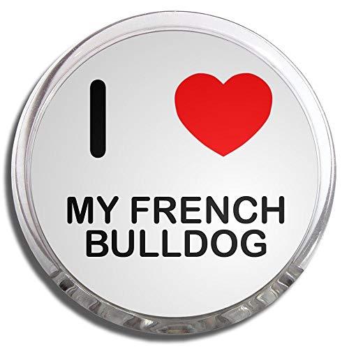 I Love My French Bulldog - Fridge Magnet Memo Clip