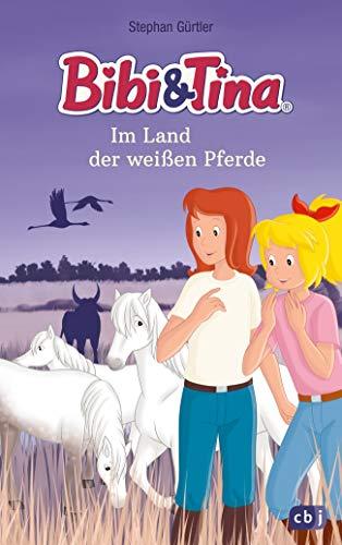 Bibi & Tina im Land der weißen Pferde (Die Bibi & Tina-Romanreihe zum Hörspiel, Band 1)