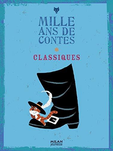 Mille ans de contes: Classiques