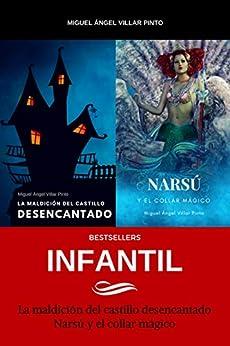 Bestsellers: Infantil (Spanish Edition) by [Miguel Ángel Villar Pinto]