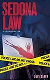 Sedona Law: A legal Thriller