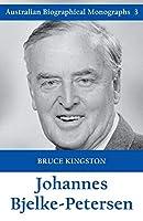 Johannes Bjelke-Petersen (Australian Biographical Monographs)