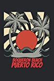 Boqueron Beach puerto rico: beach journal for writing down thoughts for anyone that loves beach vacations and surfing