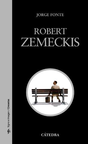 Robert Zemeckis (Signo e imagen - Signo e imagen. Cineastas)