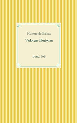 Verlorene Illusionen: Band 168