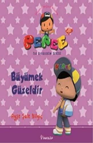 Pepee ile Öyküler Serisi - Büyümek Güzeldir