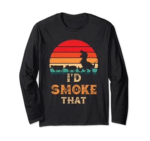 I'd Smoke That Vintage BBQ Meat Smoker Grill Dinosaurus Maglia a Manica