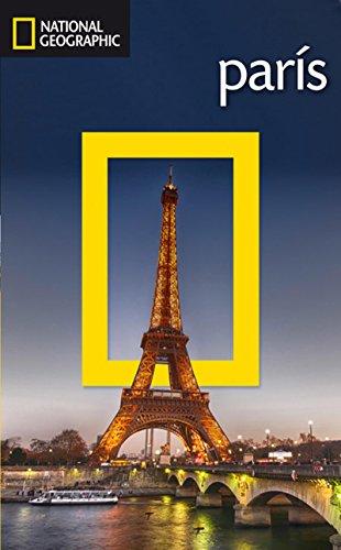 Guía de viaje National Geographic: París (GUÍAS)