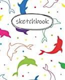 Sketch Book: dolphin Notebook for Drawing, Writing, Painting, Sketching or Doodling, 120 Pages, 7.5 x 9.25 (dolphin Premium Cover )