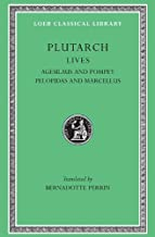 Plutarch Lives, V: Agesilaus and Pompey. Pelopidas and Marcellus (Loeb Classical Library®) (Volume V)