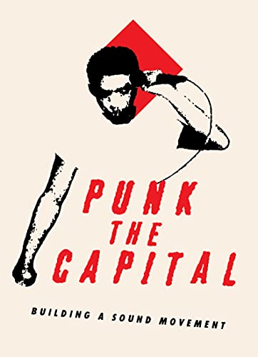 Punk the Capital: Building a Sound Movement   Documentary [DVD]