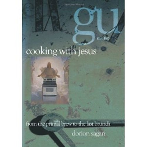 Cooking with Jesus: from the Primal Brew to the Last Brunch