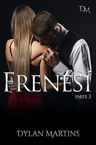 Frenesí (Trilogía nº 3)