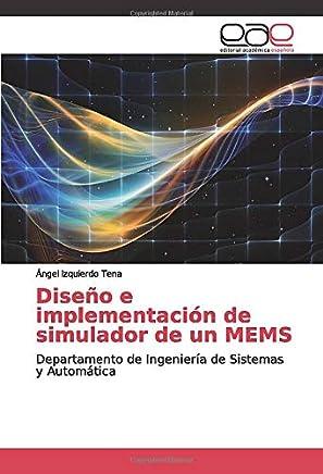 Diseño e implementación de simulador de un MEMS: Departamento de Ingeniería de Sistemas y Automática