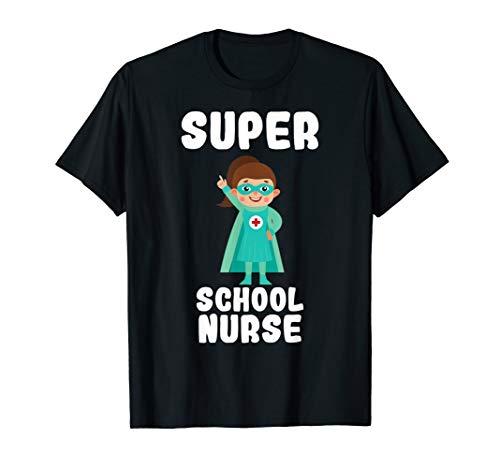 Super School Nurse Funny Cute Women Nurses Gift T-Shirt