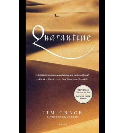 [ [ [ Quarantine[ QUARANTINE ] By Crace, Jim ( Author )Mar-15-1999 Paperback