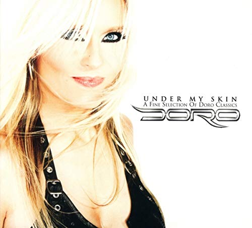 Under My Skin-a Fine Selection of Doro Classics