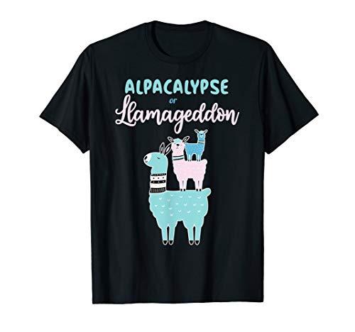 Alpacalypse Or Llamageddon Alpacas and Llamas Take Over T-Shirt