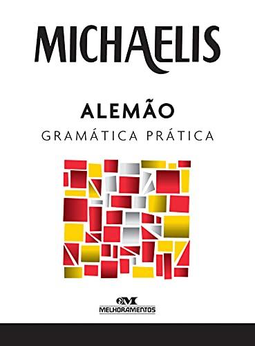 Michaelis alemão gramática prática