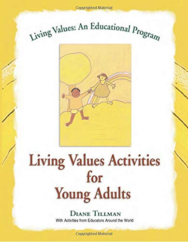 Living Values Activities For Young Adults Living Values An Educational Program