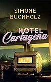 Image of Hotel Cartagena: Kriminalroman (suhrkamp taschenbuch)