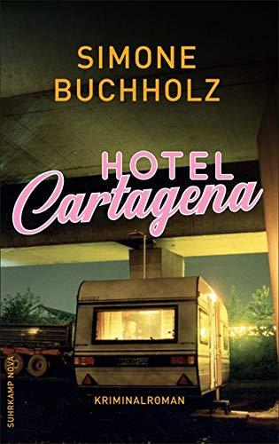 Hotel Cartagena: Kriminalroman (suhrkamp taschenbuch)