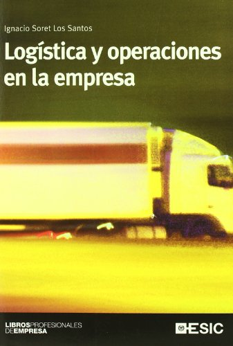 Logística y operaciones en la empresa (Libros profesionales)