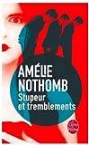 Stupeur et tremblements (Ldp Litterature) by Amelie Nothomb(2001-01-18)