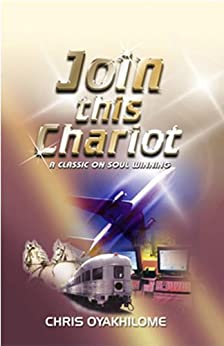Join This Chariot by [Pastor Chris Oyakhilome]