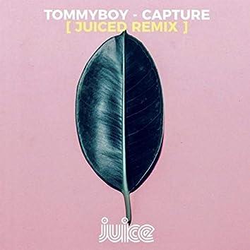 Capture (Juiced Remix)