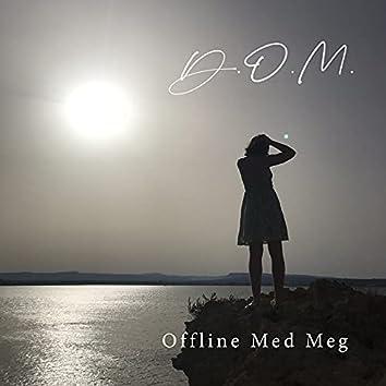 Offline Med Meg