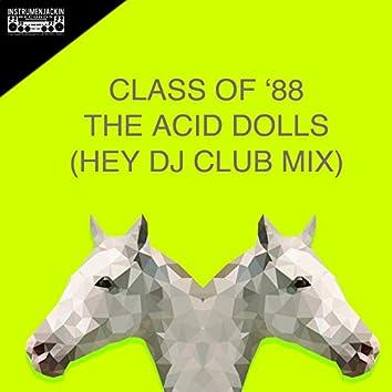 The Acid Dolls (Hey DJ Club Mix)