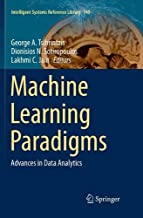 Machine Learning Paradigms: Advances in Data Analytics (Intelligent Systems Reference Library)