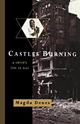 Castles Burning: A Child's Life in War, by Magda Denes