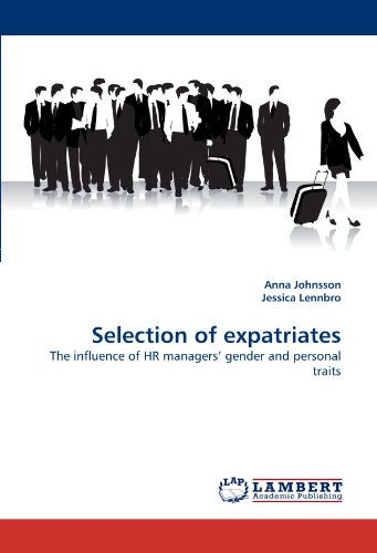 Selection of expatriates: The influence of HR managers' gender and personal traits