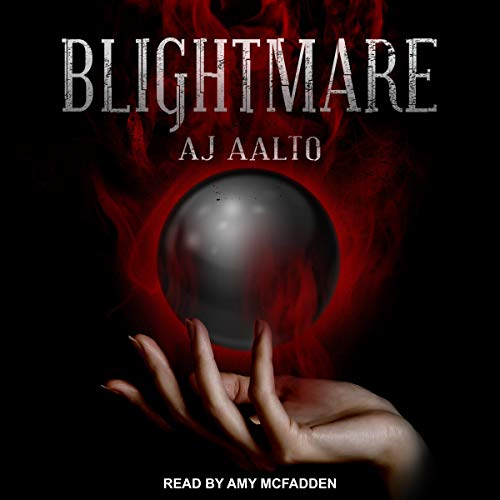 Blightmare     Marnie Baranuik Files, Book 5              By:                                                                                                                                 A.J. Aalto                               Narrated by:                                                                                                                                 Amy McFadden                      Length: 15 hrs and 13 mins     4 ratings     Overall 5.0