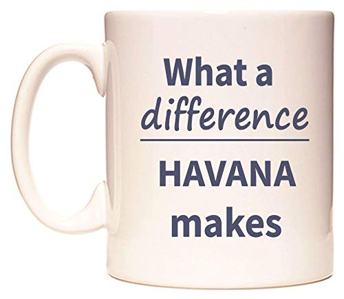 WeDoMugs What a Difference Havana Makes Becher