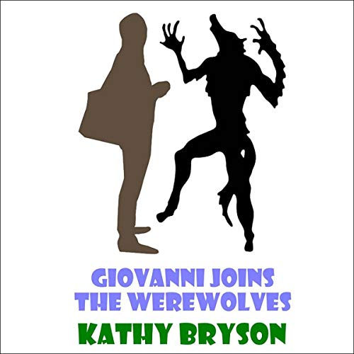 Giovanni Joins the Werewolves audiobook cover art
