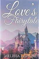 Love's Fairytale