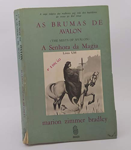 As Brumas de Avalon - A Senhora da Magia - Vol. 1