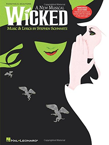 Wicked - Piano/Vocal Arrangement (CHANT)