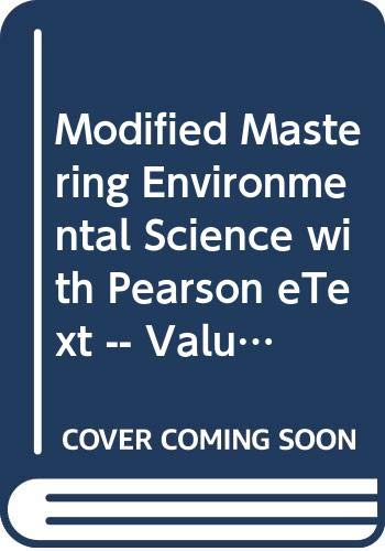 Modified MasteringEnvironmentalScience with Pearson eText -- ValuePack Access Card -- for Environment: The Science behin