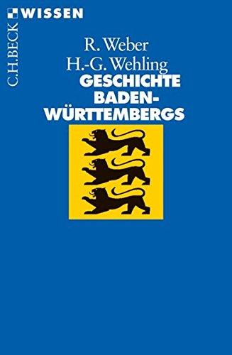 Geschichte Baden-Württembergs (Beck'sche Reihe)