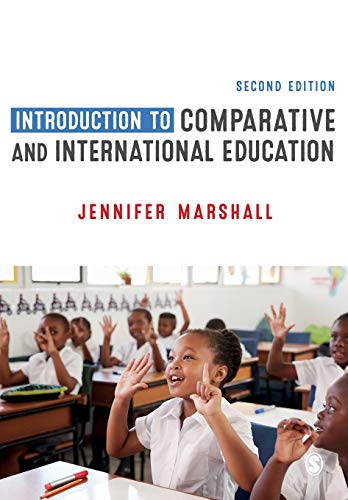 Compare Textbook Prices for Introduction to Comparative and International Education Second Edition ISBN 9781526445148 by Marshall, Jennifer