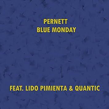 Blue Monday (Colombian Version)