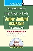 High Court of Delhi: Junior Judicial (Technical) Recruitment Exam Guide