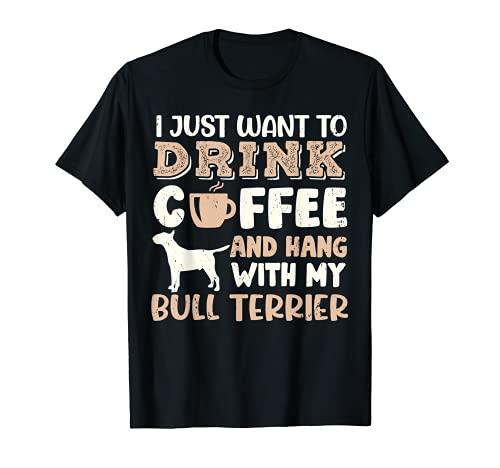 Divertido Bull Terrier Beber Café Mano Con Perro Mamá Regalo Camiseta