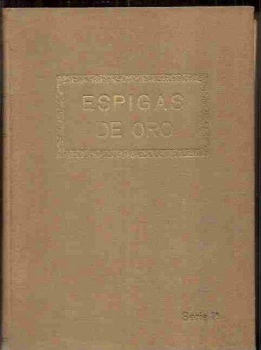 ESPIGAS DE ORO (8 PRIMEROS NUMEROS REENCUADERNADOS)