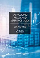 SAS® Coding Primer and Reference Guide